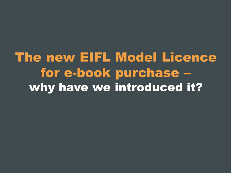The new EIFL Model Licence for e-book purchase – why have we introduced it