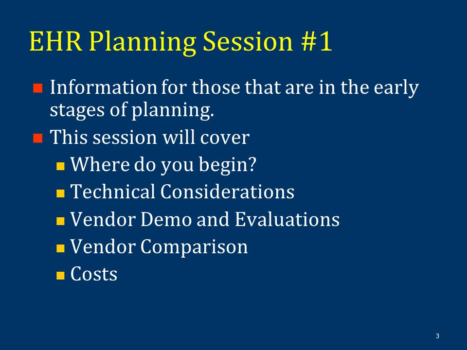 3 Information for those that are in the early stages of planning. This session will cover Where do you begin? Technical Considerations Vendor Demo and