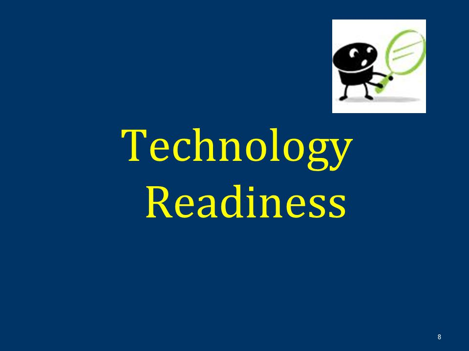 Technology Readiness 8