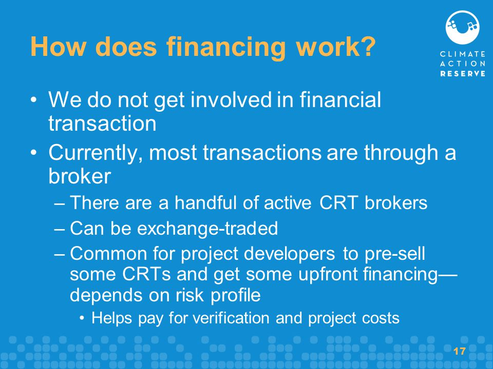 17 How does financing work? We do not get involved in financial transaction Currently, most transactions are through a broker –There are a handful of