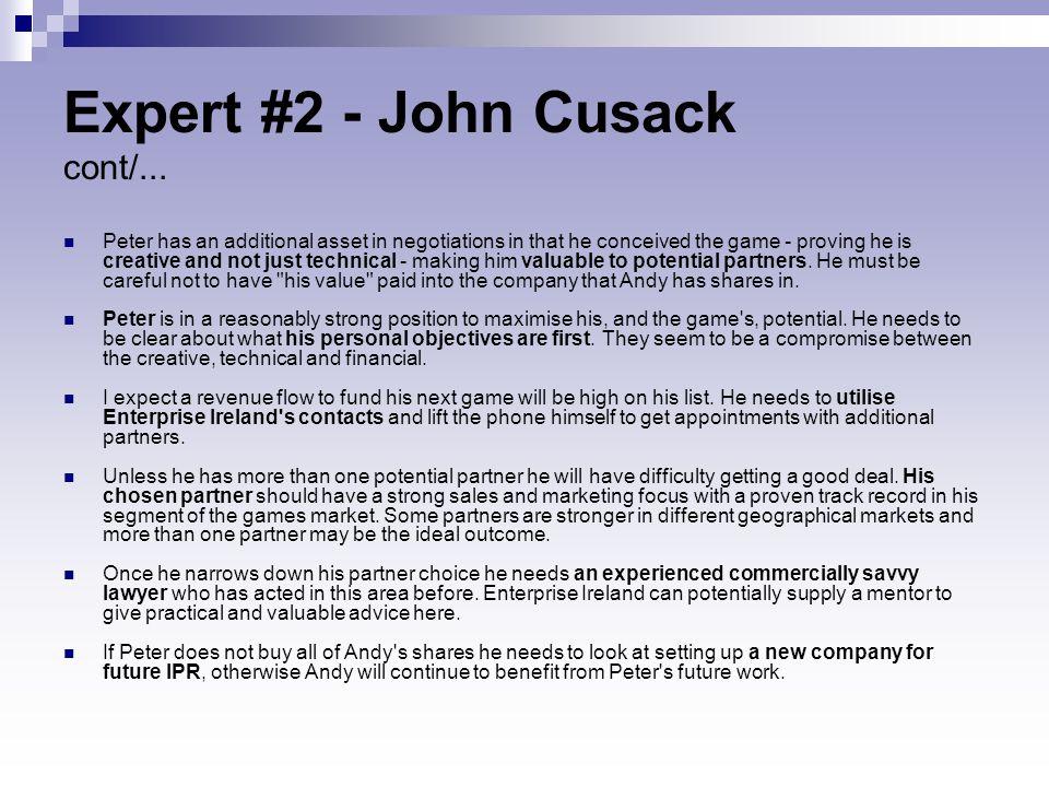 Expert #2 - John Cusack cont/...