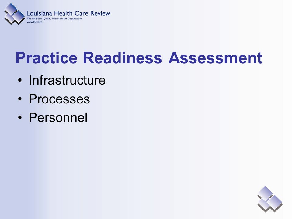 Practice Readiness Assessment Infrastructure Processes Personnel