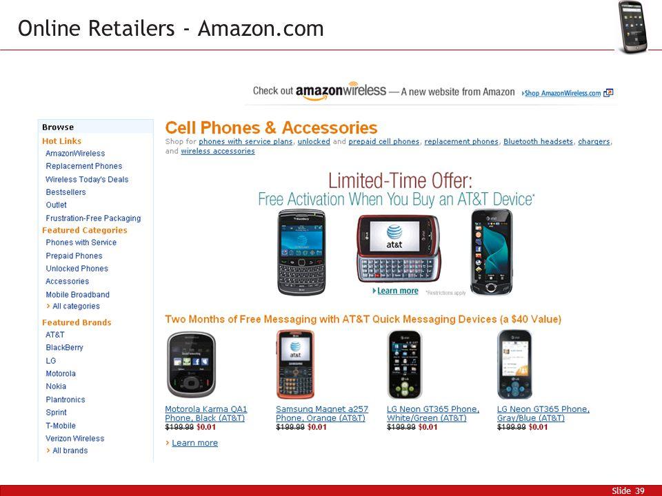 Slide 39 Online Retailers - Amazon.com