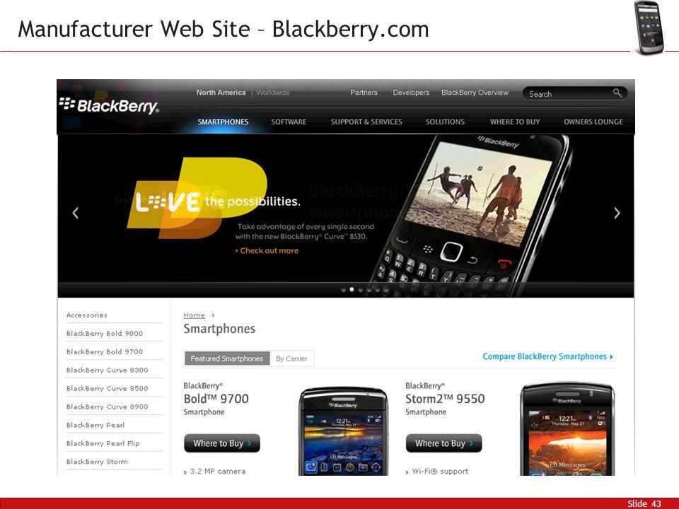Slide 43 Manufacturer Web Site – Blackberry.com