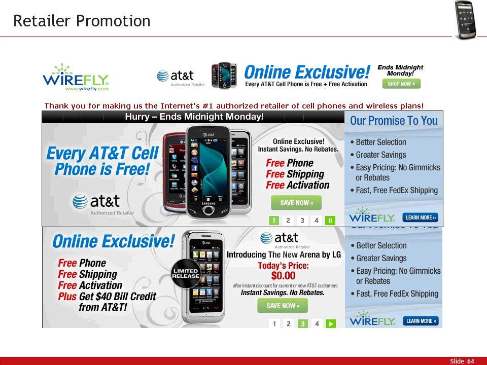 Slide 64 Retailer Promotion