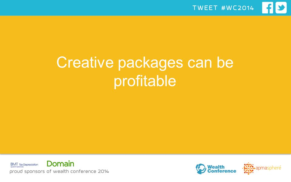 Creative packages can be profitable