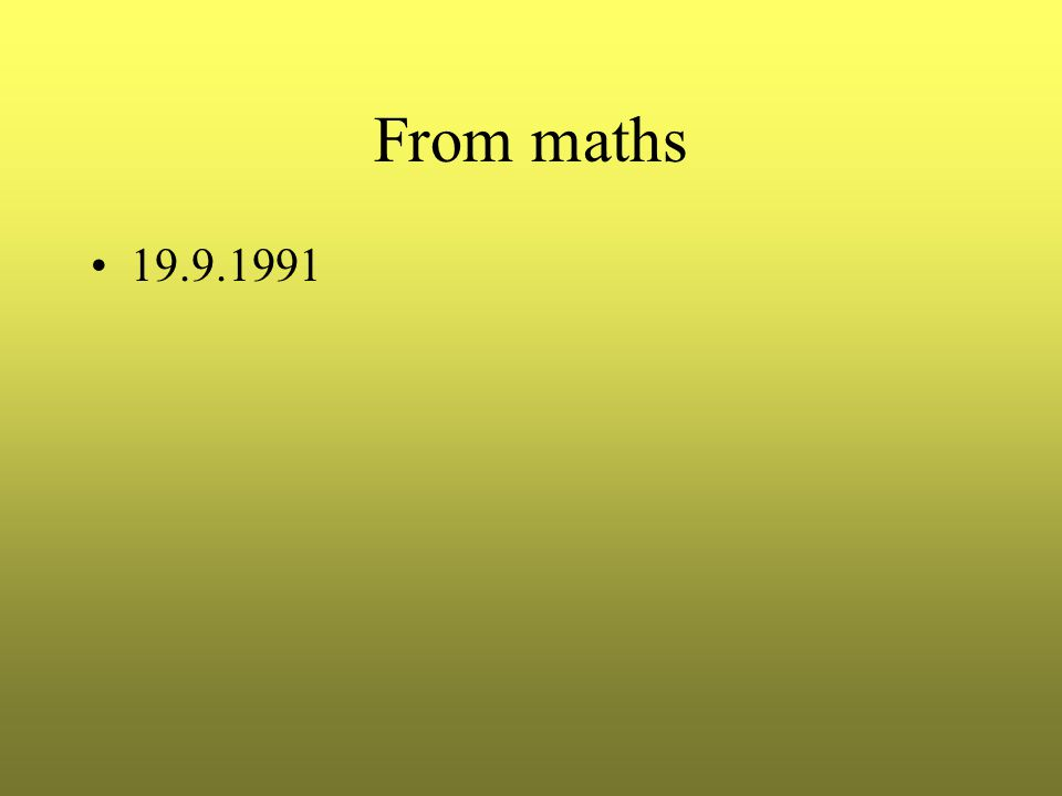 From maths 19.9.1991