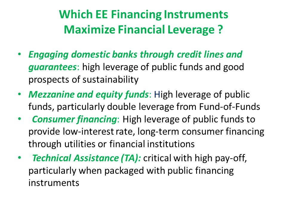 Which EE Financing Instruments Maximize Financial Leverage .