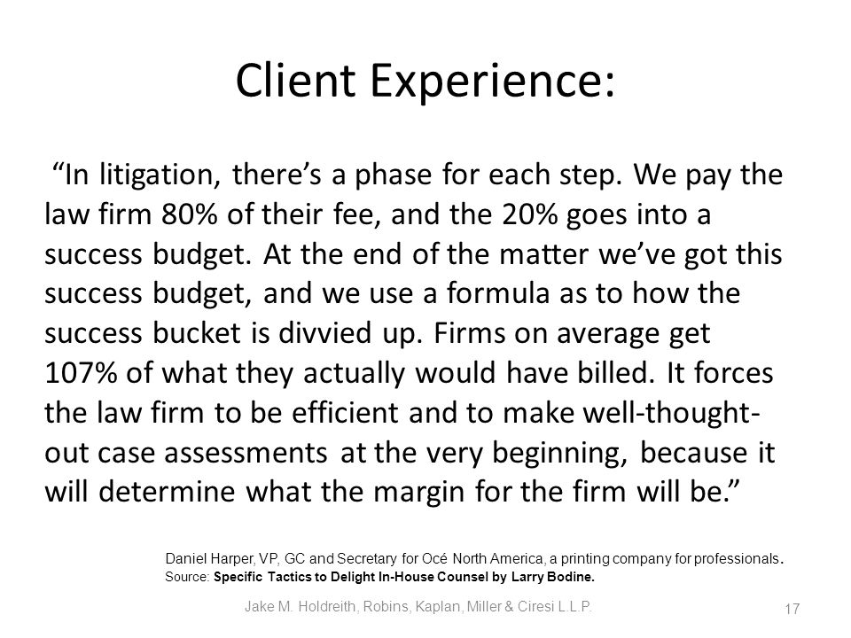 Client Experience: In litigation, there's a phase for each step.