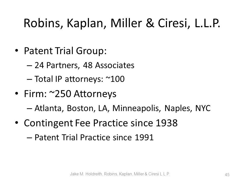 Robins, Kaplan, Miller & Ciresi, L.L.P.