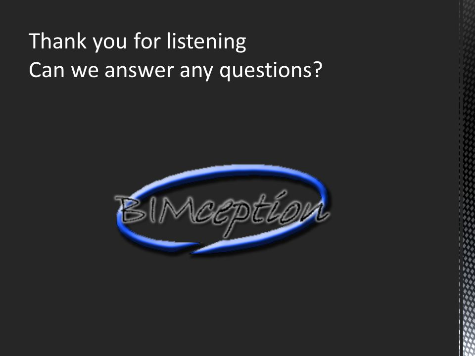 Thank you for listening Can we answer any questions
