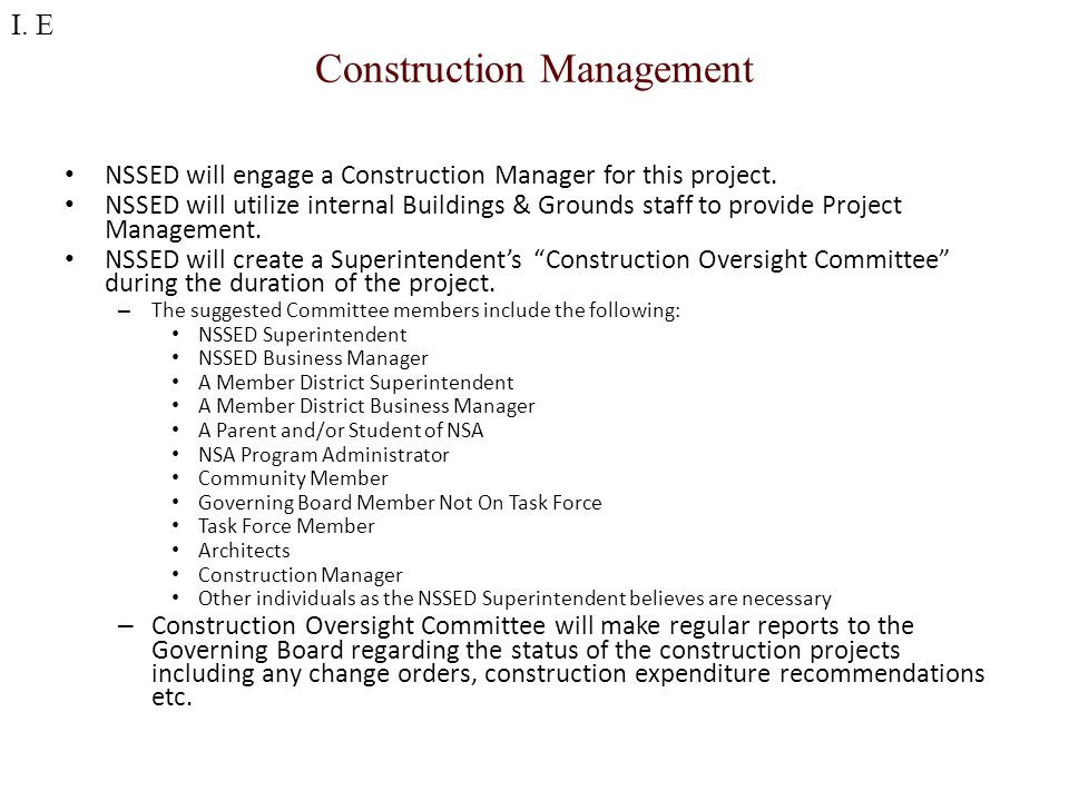 Construction Management NSSED will engage a Construction Manager for this project.