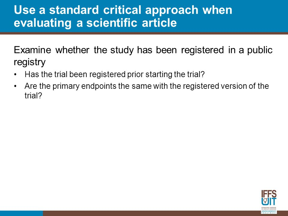 Examine whether the study has been registered in a public registry Has the trial been registered prior starting the trial.