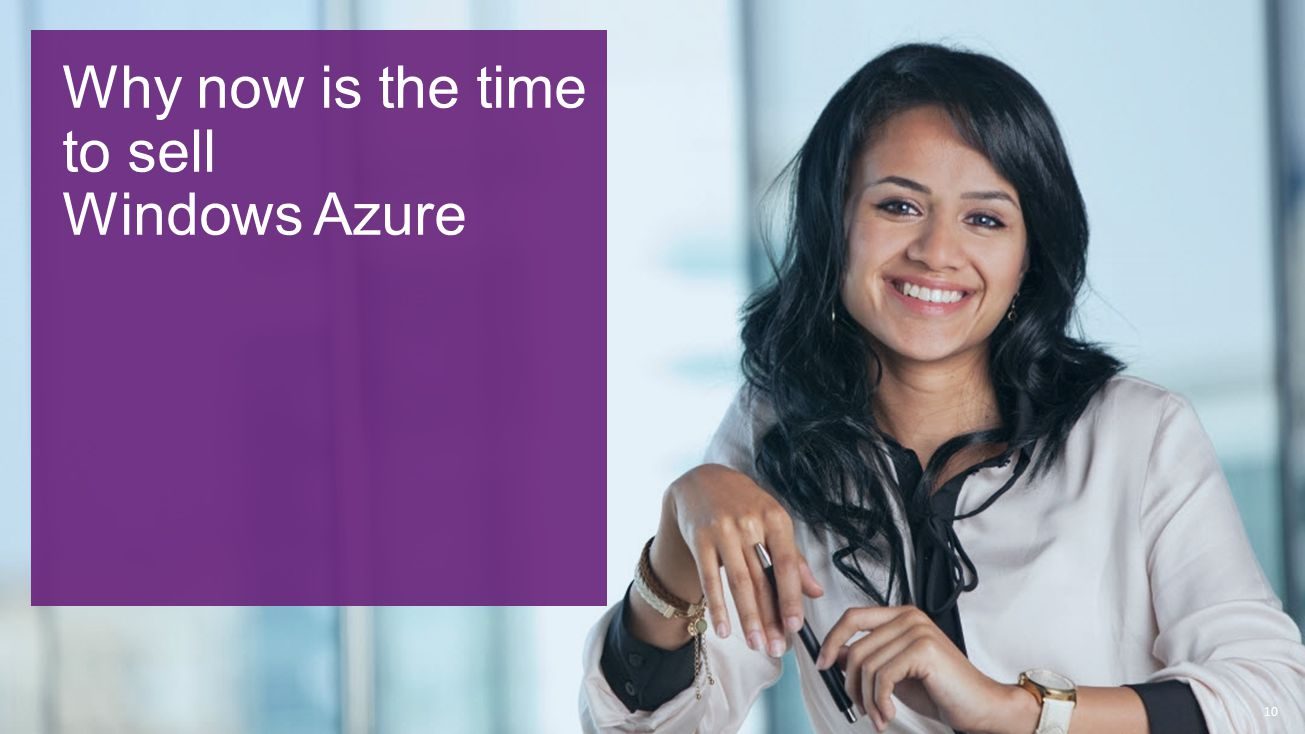 10 Why now is the time to sell Windows Azure
