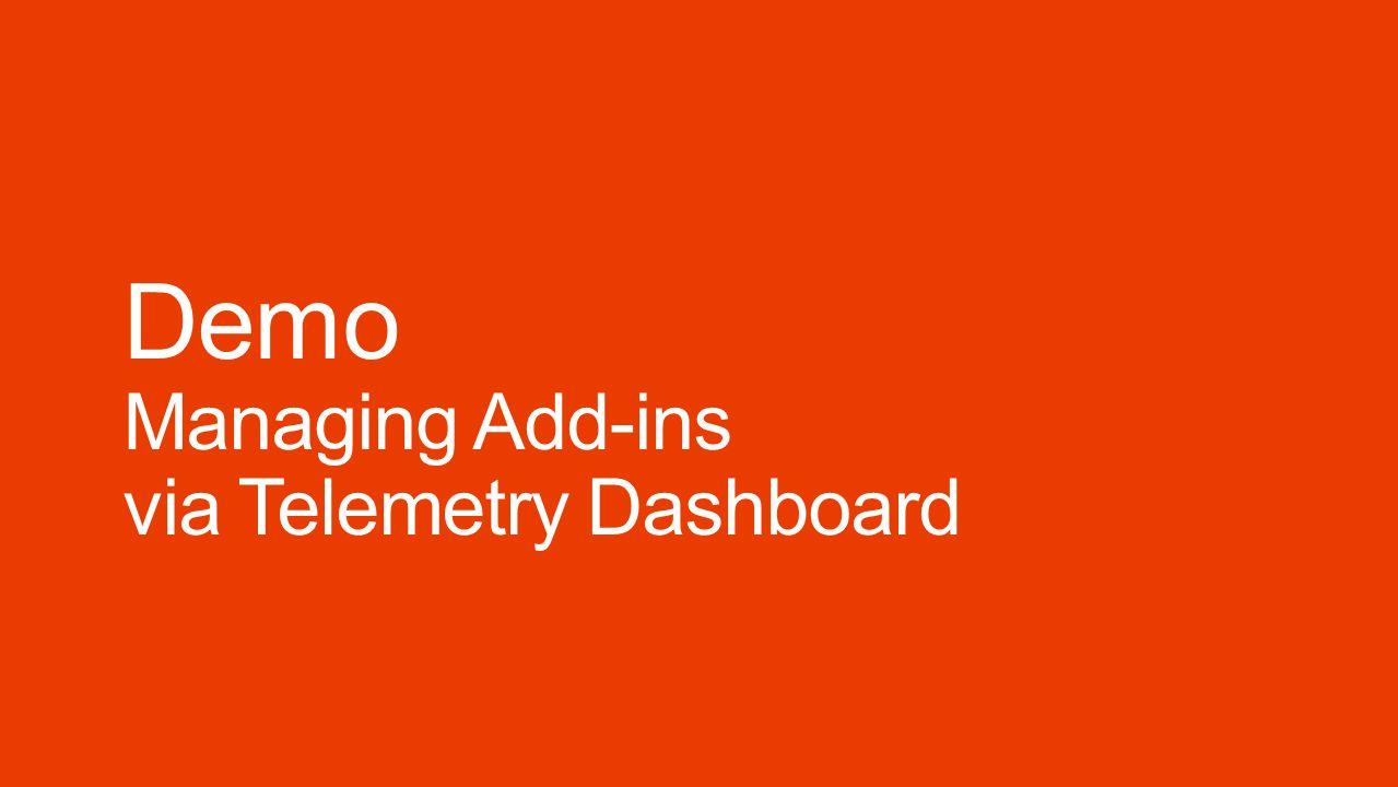 Demo Managing Add-ins via Telemetry Dashboard
