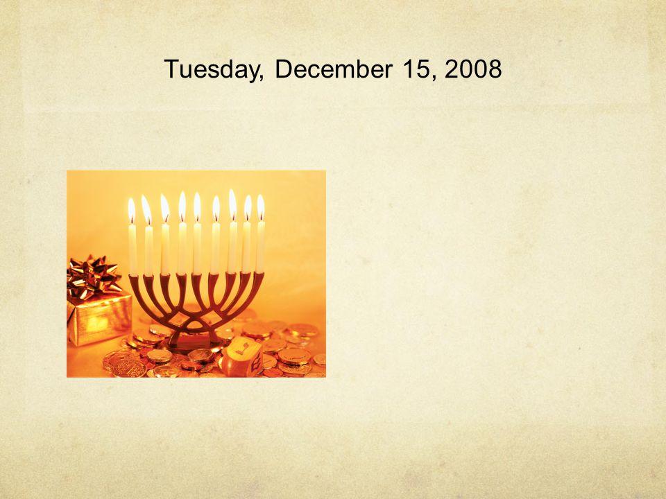 Tuesday, December 15, 2008