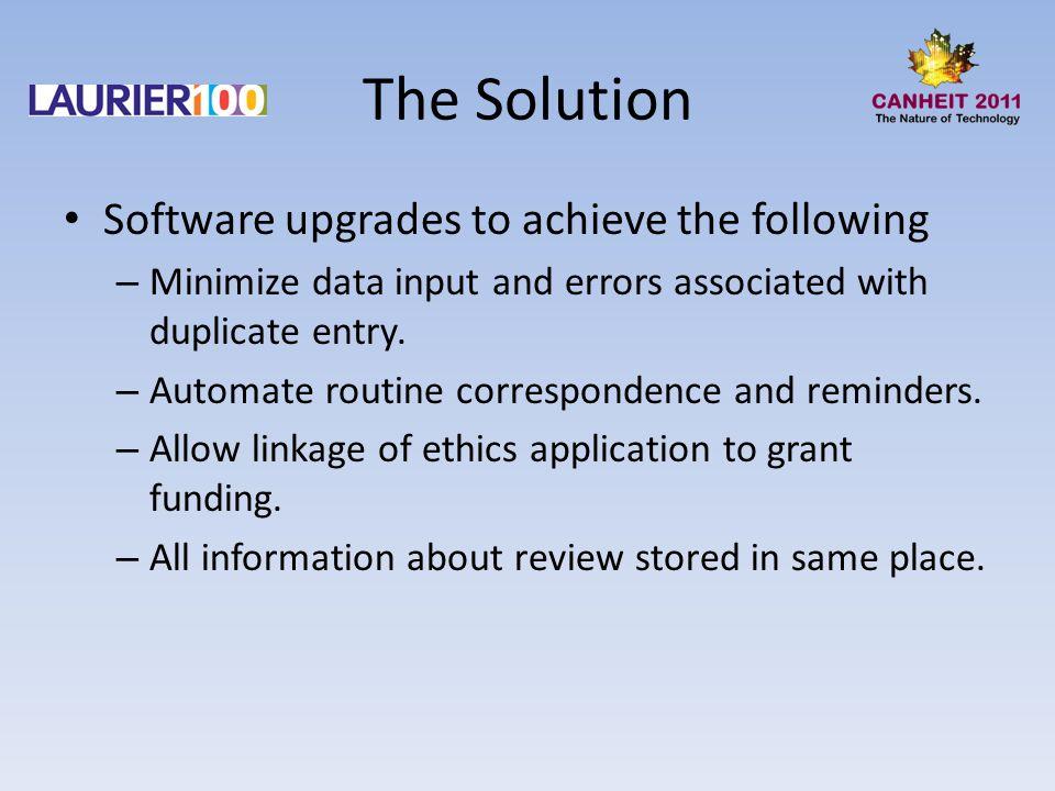 Wish List On-line application process (to eliminate platform problems).