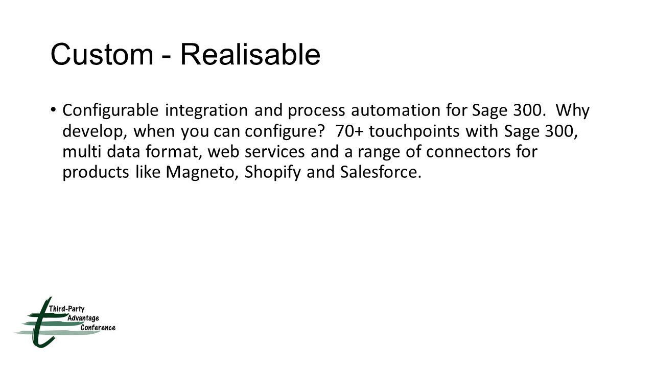Custom - Realisable Configurable integration and process automation for Sage 300.