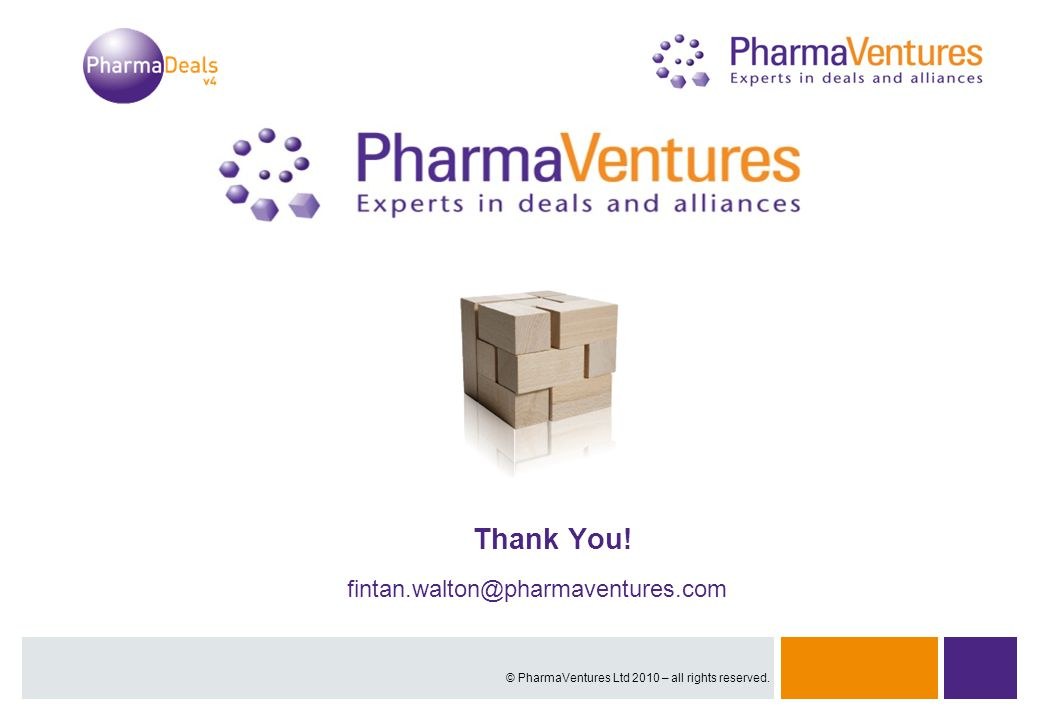 Presentation Title | 42Overview | 42 Proprietary and Confidential 33 Presentation Title | © PharmaVentures Ltd 2010 – all rights reserved. Thank You!