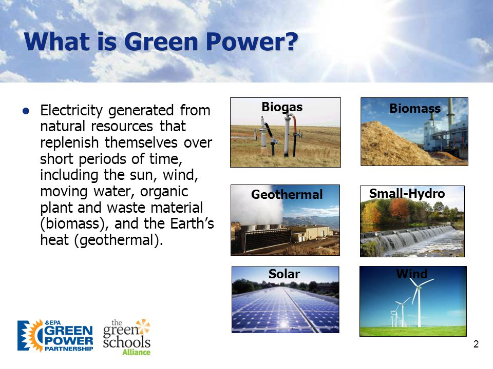 2 What is Green Power.