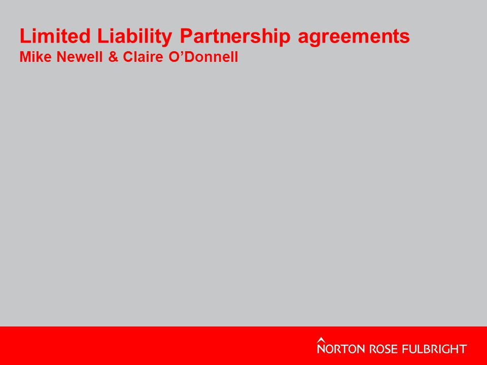 Limited Liability Partnership agreements Mike Newell & Claire O'Donnell