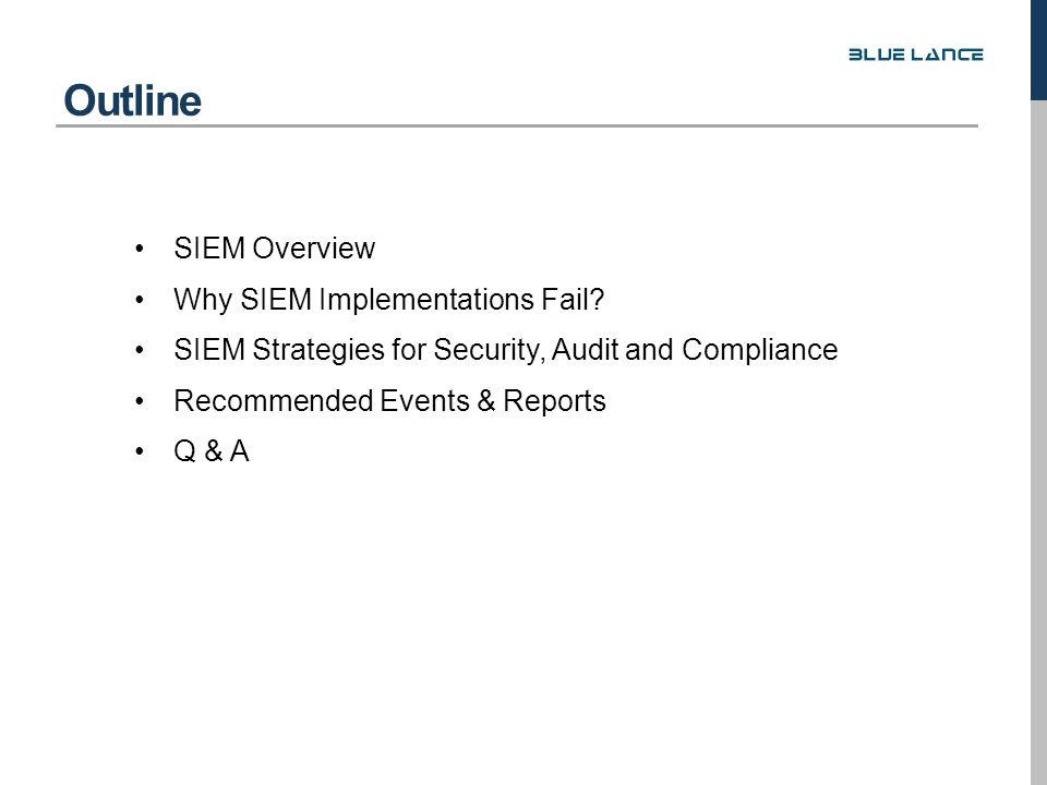 SIEM Overview Why SIEM Implementations Fail.