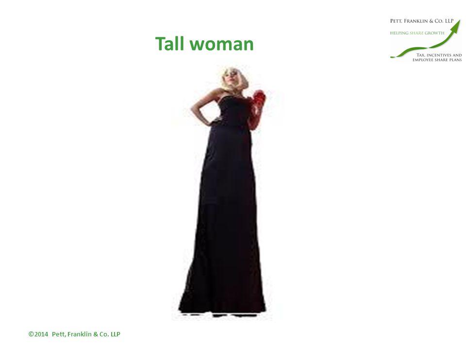 Tall woman ©2014 Pett, Franklin & Co. LLP