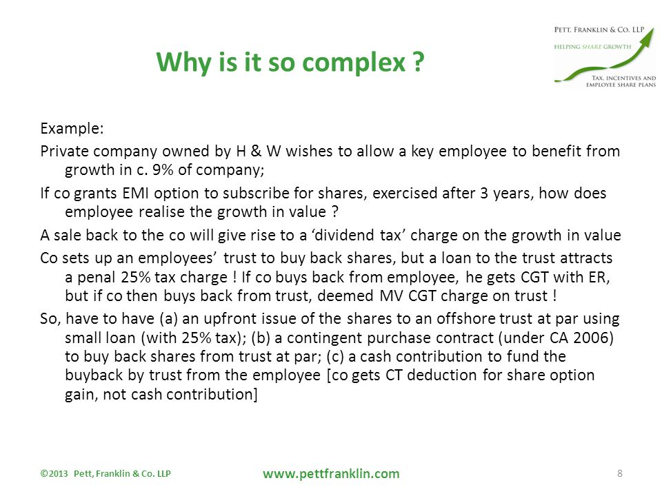 So, we need one more 'tweak'…… Allow employee shares to be repurchased by the company itself with no dividend tax penalty if bought back within 5 years avoids need for an offshore employees' trust it would allow an SME to: – grant EMI options – secure CT relief for option gain – buy back shares out of reserves into treasury – thereby 'ringfence' employee shares Please support the lobbying for change…..