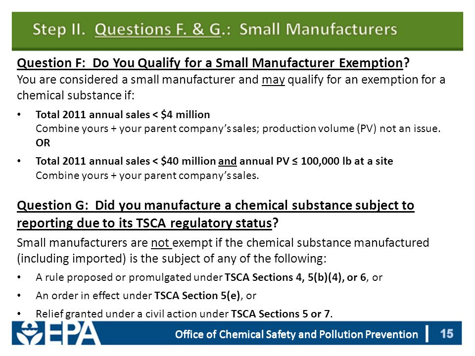 Office of Chemical Safety and Pollution Prevention Question F: Do You Qualify for a Small Manufacturer Exemption.