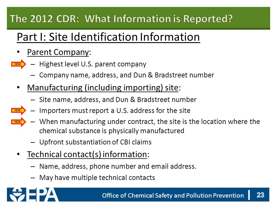 Office of Chemical Safety and Pollution Prevention Part I: Site Identification Information Parent Company: – Highest level U.S.