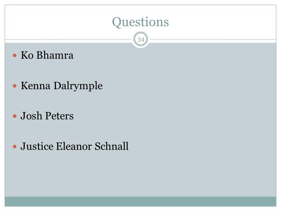 Questions Ko Bhamra Kenna Dalrymple Josh Peters Justice Eleanor Schnall 34
