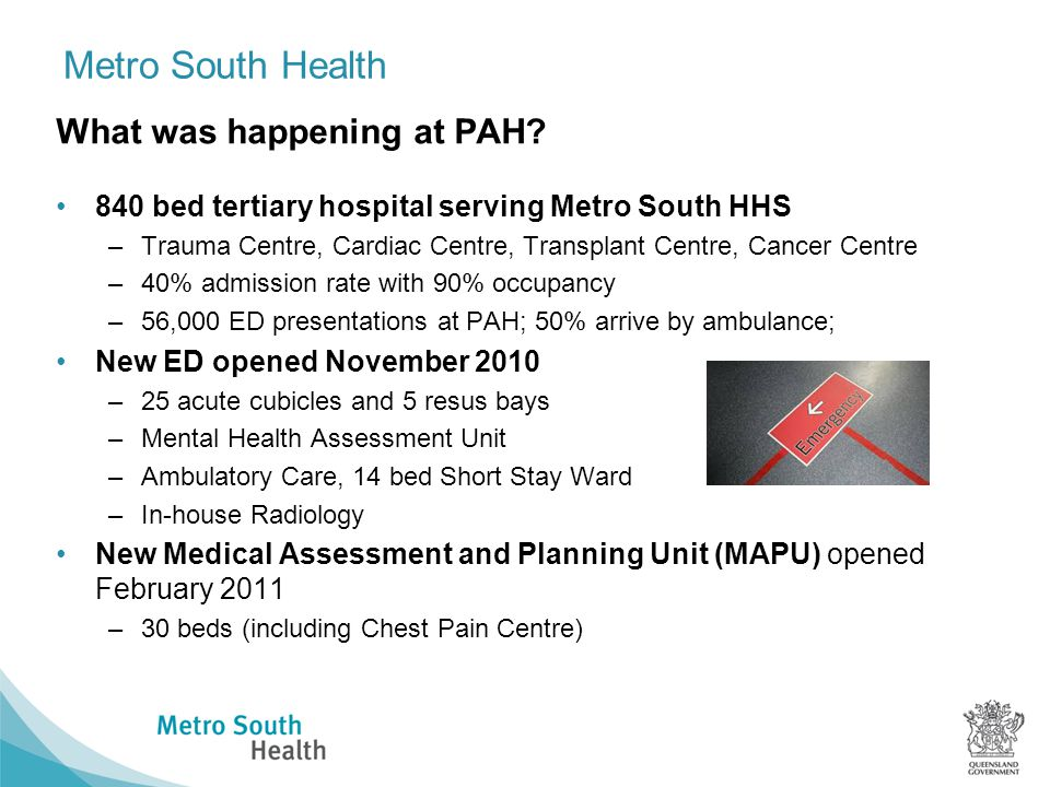 Metro South Health What was happening at PAH.