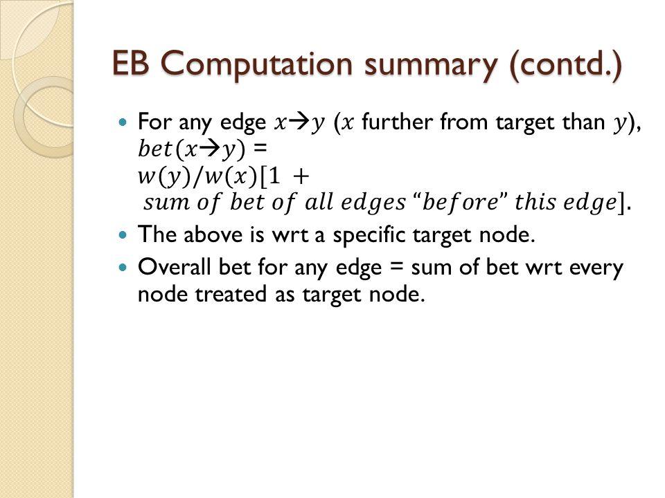 EB Computation summary (contd.)