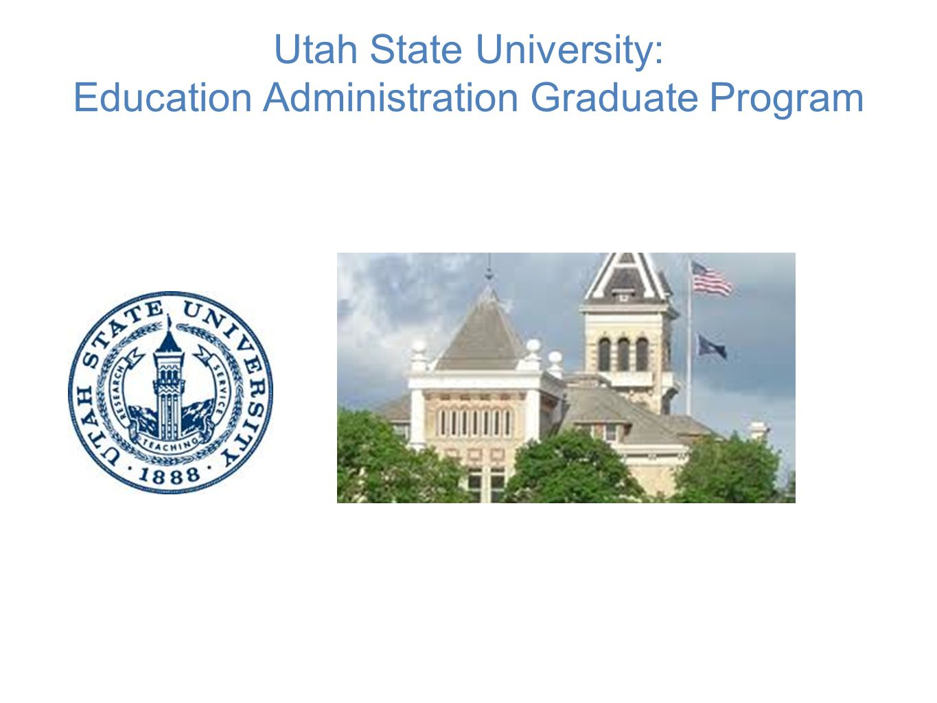 Utah State University: Education Administration Graduate Program