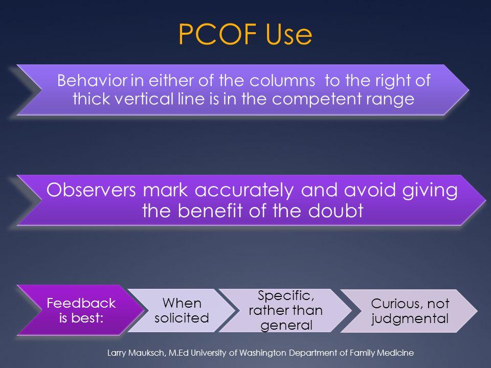 PCOF Use Larry Mauksch, M.Ed University of Washington Department of Family Medicine