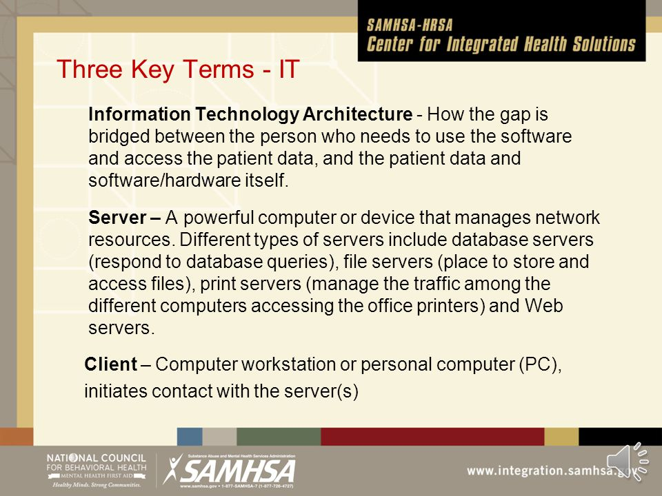 "Two Key Terms - EHRs Configurable – Software can be modified to a degree, as long as the modifications do not affect ""core"" functionality. For example"