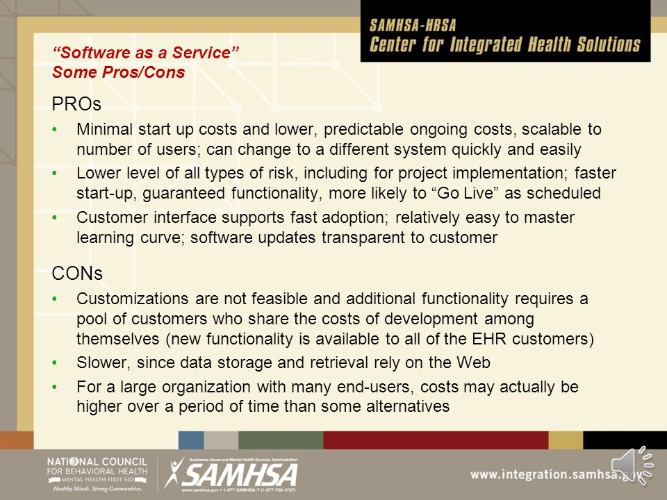 "Model 2 Pure ""Software as a Service"" (SaaS, sometimes""Cloud"" computing) All hardware and software is housed (""hosted"") and managed by the EHR company;"