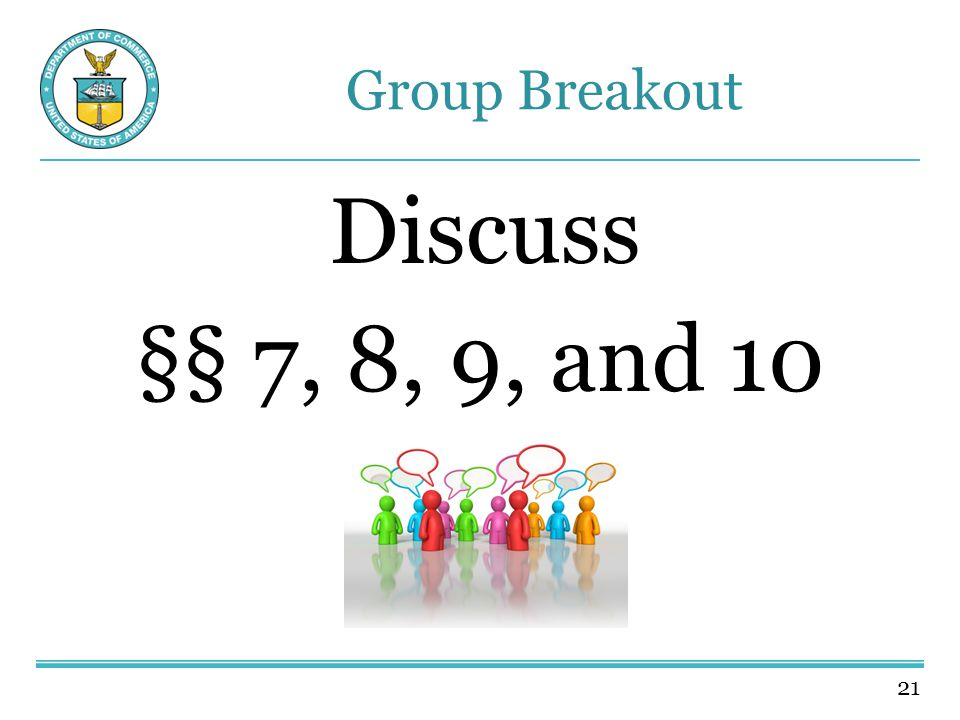 21 Group Breakout Discuss §§ 7, 8, 9, and 10