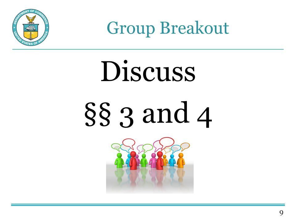 9 Group Breakout Discuss §§ 3 and 4