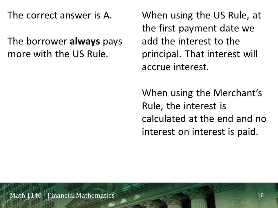 Math 1140 - Financial Mathematics The correct answer is A.
