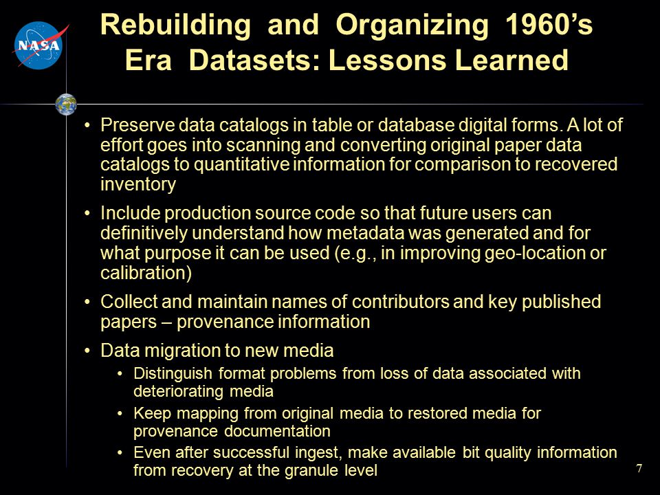 7 Preserve data catalogs in table or database digital forms. A lot of effort goes into scanning and converting original paper data catalogs to quantit