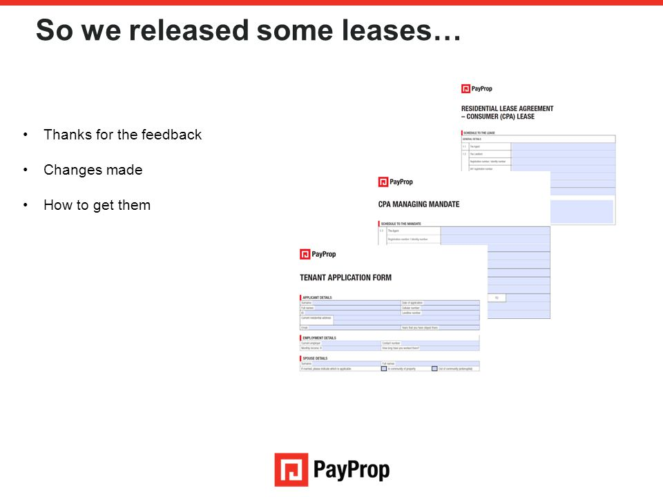 So we released some leases… Thanks for the feedback Changes made How to get them
