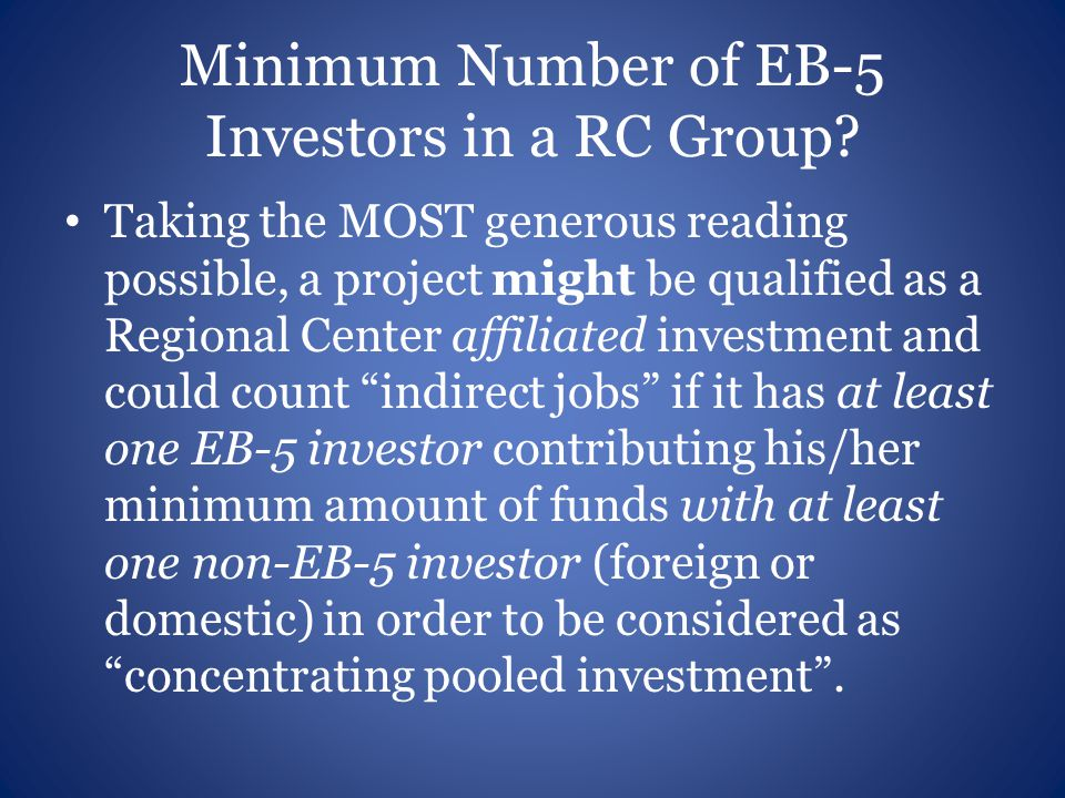 Minimum Number of EB-5 Investors in a RC Group.