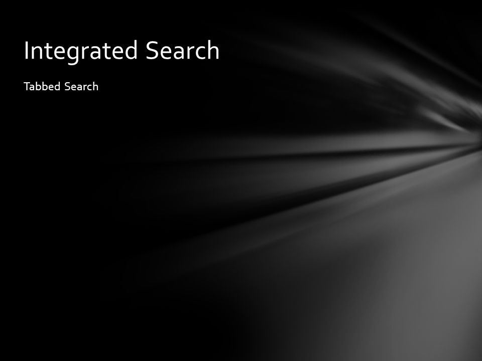 Tabbed Search Integrated Search