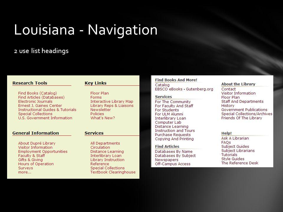 2 use list headings Louisiana - Navigation