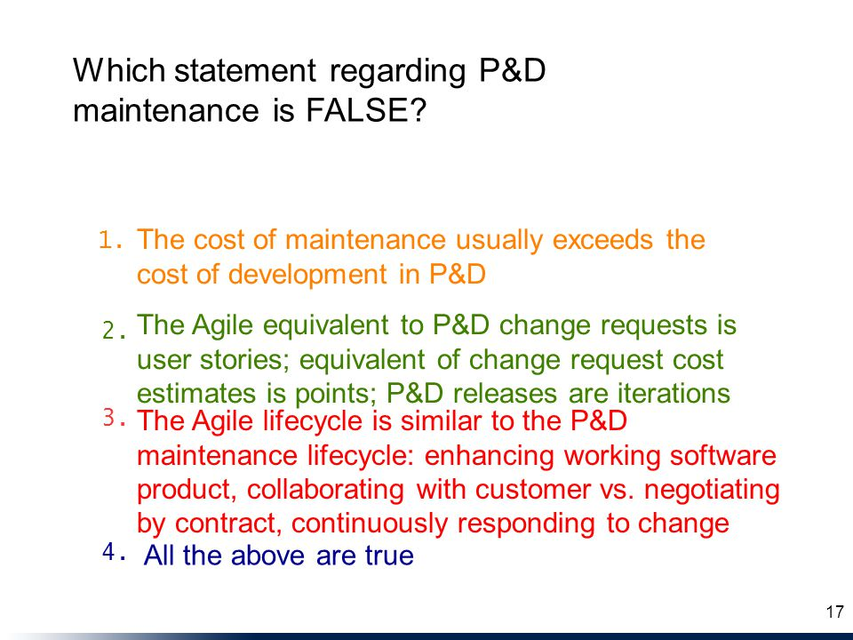 The Agile equivalent to P&D change requests is user stories; equivalent of change request cost estimates is points; P&D releases are iterations The Ag