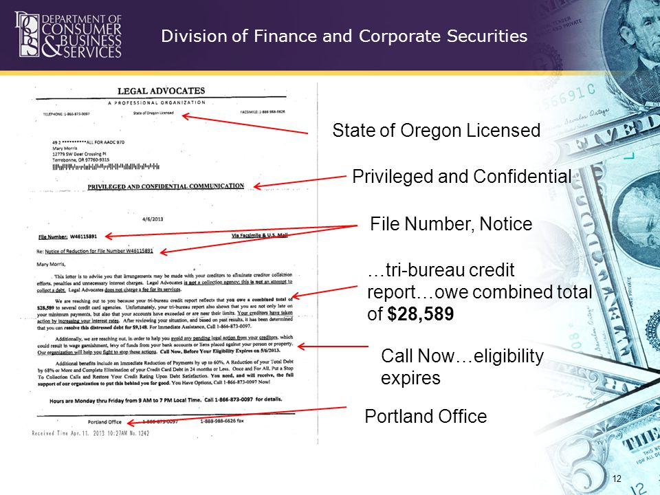 Division of Finance and Corporate Securities 12 State of Oregon Licensed File Number, Notice Privileged and Confidential …tri-bureau credit report…owe combined total of $28,589 Call Now…eligibility expires Portland Office