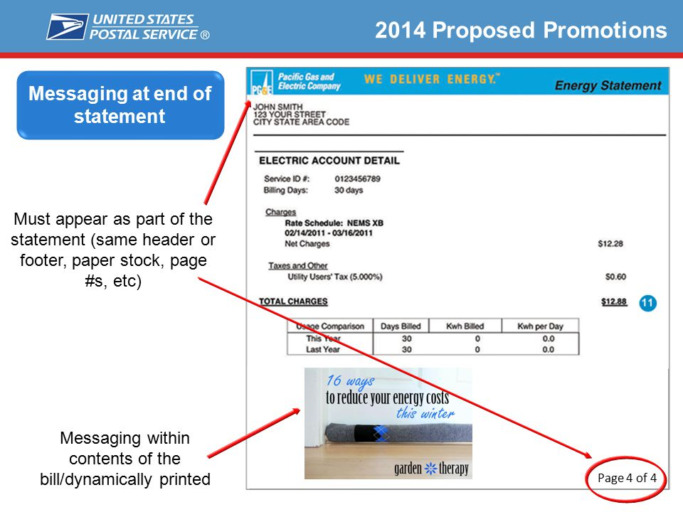 22 2014 Proposed Promotions Messaging within contents of the bill/dynamically printed Page 4 of 4 Must appear as part of the statement (same header or