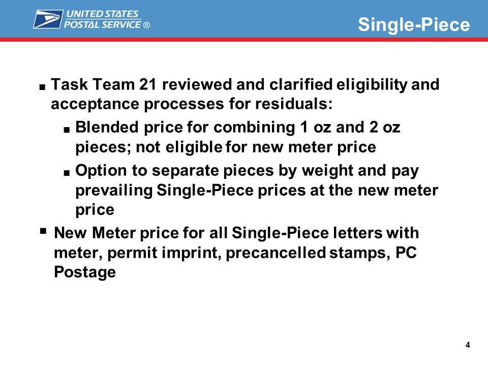 Residual Rate Changes ■ Task Team 21 reviewed and clarified eligibility and acceptance processes for residuals: ■ Blended price for combining 1 oz and