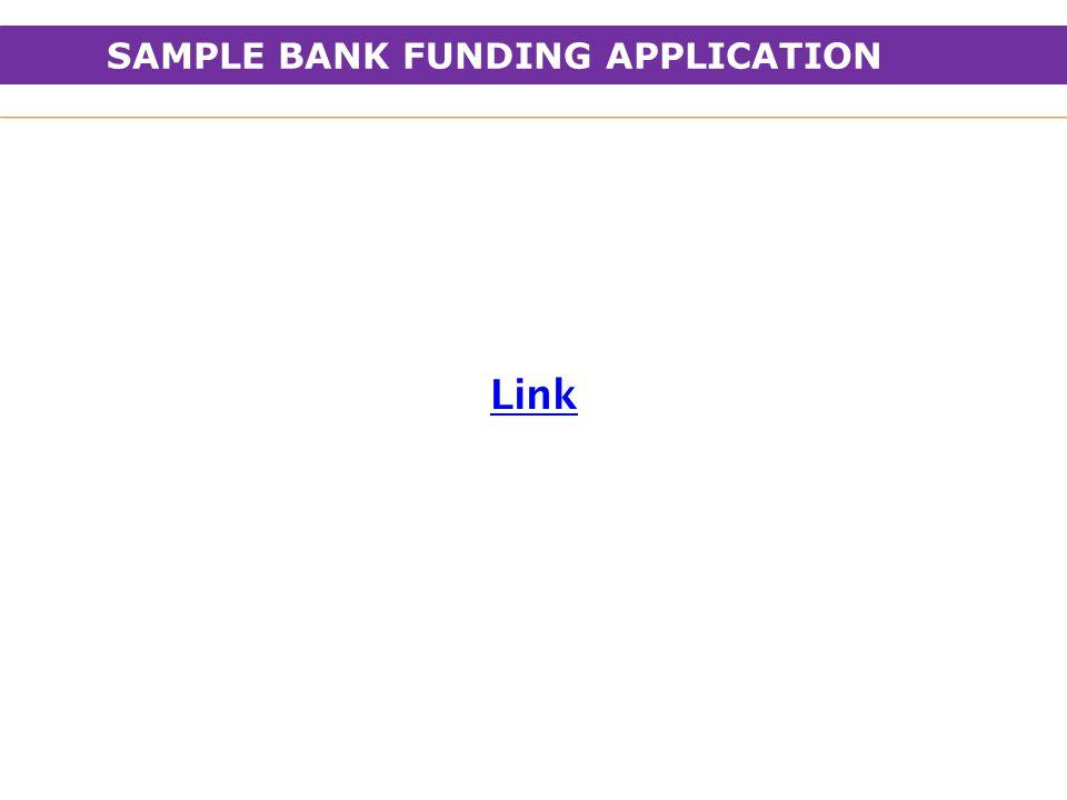 SAMPLE BANK FUNDING APPLICATION Link